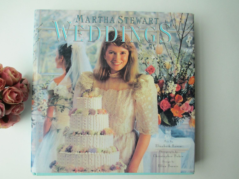 Martha Stewart Weddings: Vintage 1980s Martha Stewart Wedding Book First By Jenscloset