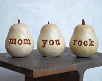 Gifts for mom..mom you rock ..Three handmade decorative clay pears ... 3 Word Pears, white