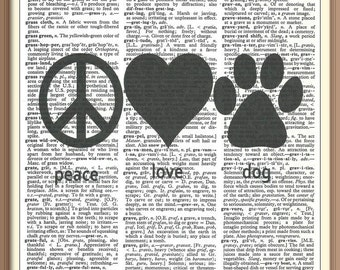 Peace Love Dog--Vintage Dictionary Art Print---Fits 8x10 Mat or Frame
