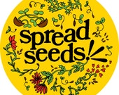 Spread Seeds Vinyl Sticker 2 x 2 Inch Round, Garden Love Positive Permaculture Plants Gold Spring Flower Sharing Caring Radiant Intention