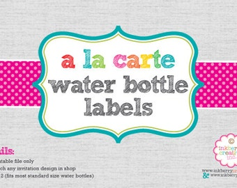 "A La Carte WATER BOTTLE LABELS - 9"" x 2"" - diy Digital Printable File"