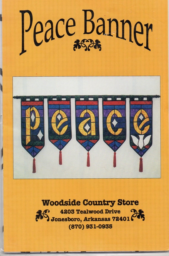 Woodside Country Store Peace Banner Pattern Quilted Wall