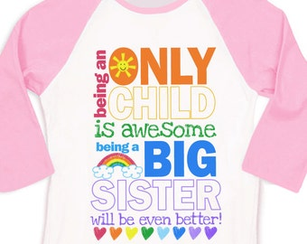 Only child big sister to be pregnancy announcement raglan shirt
