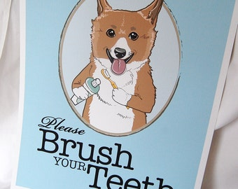 Brush Your Teeth Corgi - 8x10 Eco-friendly Print
