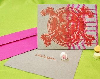i hate you Skull and Crossbones letterpress card