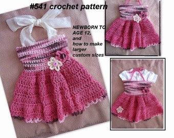CROCHET PATTERN, Baby Dress - Girls Dress - newborn to age 12 and larger - Tube Top Dress, number 541