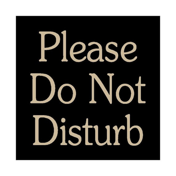 Please Do Not Disturb wood sign