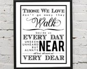 Those We Love Don't Go Away They Walk Beside Us Every Day Self Adhesive Print Customizable Wall Decal