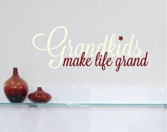 Grandkids Make Life Grand Customizable Wall Decal vinyl lettering sticker