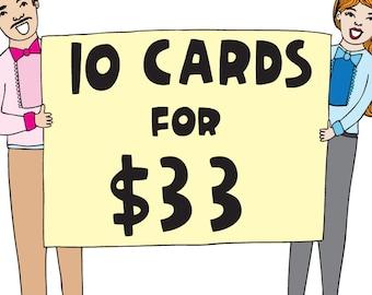 Bulk Card Discount - 10 cards for 33 bucks
