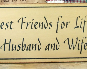 Best Friends For Life Husband And Wife wood sign