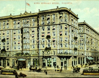 1908 Toronto Postcard. King Edward Hotel / King Eddie, Toronto, Canada