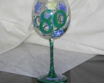 80TH Birthday Hand Painted Wine Glass