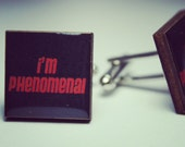 Im Phenomenal Cufflinks
