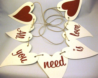 All You Need Is Love Banner Bunting Garland Eco-Friendly QueenBeeInspirations