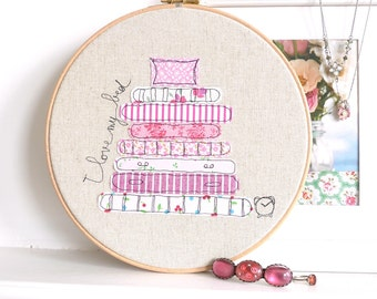 "I Love my Bed - Personalised Embroidered Hoop Art - Pink - Large 10"" hoop"
