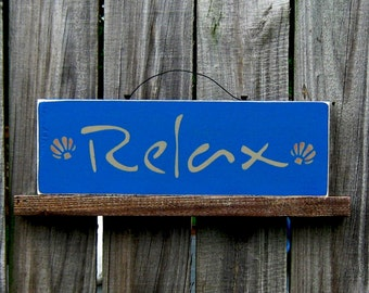 Relax Sign, Calm, Serene, Chill, Painted Wood Sign, Country Decor, Rustic Wood Sign, Country Blue, Tan Lettering, Sea Shells