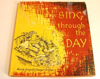 Sing Through The Day Ninety Songs For Younger Children Vintage Book