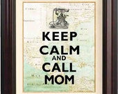 Keep calm and call mom print on old XVII century map of East Cost of America, map art, mother's day gift