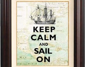Poster Keep calm  and  Sail on Print  on antique map of East Cost of America. Keep calm wall art Poster, nautical art