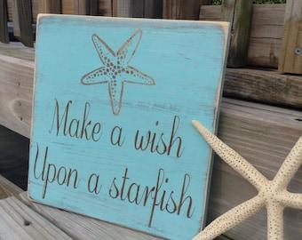 Beach Sign Make A Wish Upon A Starfish Coastal and Nursery Decor