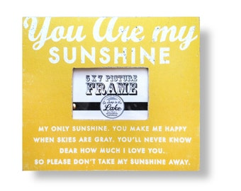 You are my Sunshine full text 5 x7 rustic frame
