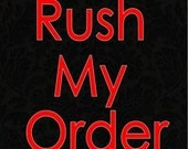Add Rush to any of my items