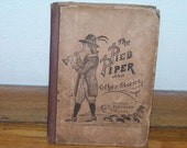 The Pied Piper and other stories - 1895 copyright by A. Flanagan