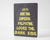 Star Wars Card, Father's Day, Emperor Palpatine, Dark Side, Funny Card, Stars Wars, Husband, Boyfriend, Dad, Geekery