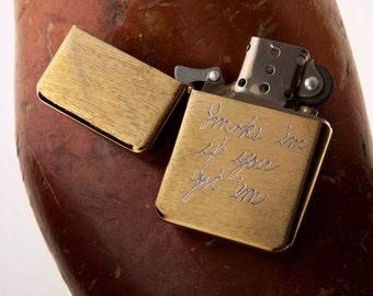 Custom Engraved Brass Refillable Metal Lighter...Personalized Hand Engraving for Free. Smoke em if you got em...