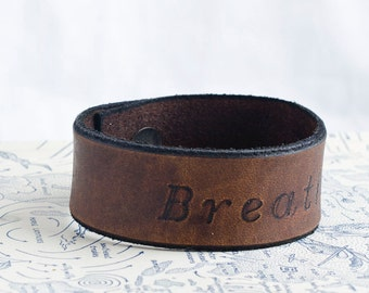 Breathe - Custom Handcarved Distressed Leather Cuff