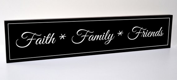 Faith Family And Friends Carved Engraved Wood Sign 5x24