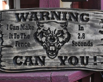 Warning Carved Wood Sign