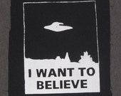 Patch, I Want To Believe - Large xfiles Patch, Black -  x-files alien paranormal spaceship abduction spacecraft flying saucer ufo invert