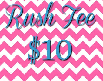 RUSH Order- Ensures Your Order Will Be Processed and Shipped From Our Shop The Following Business Day