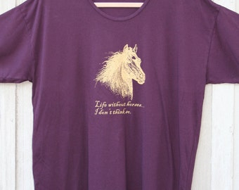 Life Without Horses... Oversized Tee - Hootenanny Rags