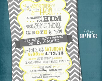 Coed Couple's Wedding Shower Invite. Chevron. Something for Him, Her or Something for the Both of Them.  By Tipsy Graphics. Any colors