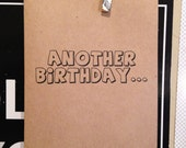 another birthday...ain't nobody got time for that. funny birthday card. humor. birthday. kraft.