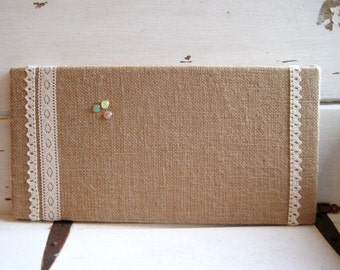 Burlap and Lace Bulletin Board for your Wedding or office or kitchen, memo board for photos or cards