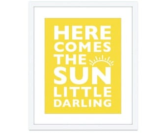 Here Comes The Sun Art Print - Nursery Decor - Nursery Wall Art -  Typography Poster - Kids Room Wall Art  - The Beatles Wall Art