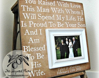 Parents of the Groom Gift Personalized Picture Frame Parents Thank You 16x16 You RAISED WITH LOVE Father of the Bride Custom Frames