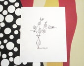 Vase and Flowers Drawing Black and White Print on Acid Free Cardstock 4 1/4 x 6 1/4