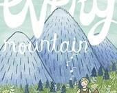 Climb Every Mountain Print Medium and Large
