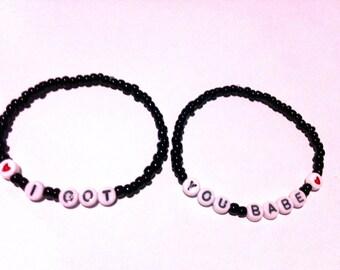 I GOT / YOU BABE Beaded Friendship Bracelets