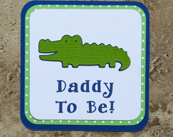 Alligator Theme Button Pin for Baby Shower or Birthday Party for Daddy(Quantity 1)
