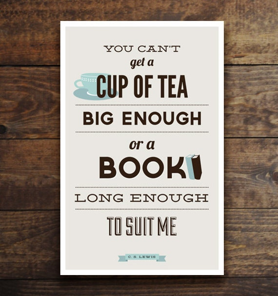 Book Quote Print | Tea and Book Lover | CS Lewis Quote | Teacup | Book Lover Gift