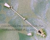 Convertible Pendant Stick Pin finding
