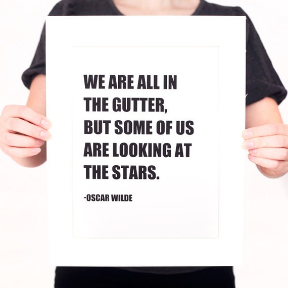 Oscar Wilde LOOKING at the STARS Quote Digital Print (Mat included) Black and White Home Decor