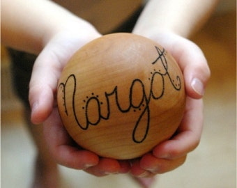 Wooden Ball PERSONALIZED Heirloom Waldorf Toy Baby Shower Gift