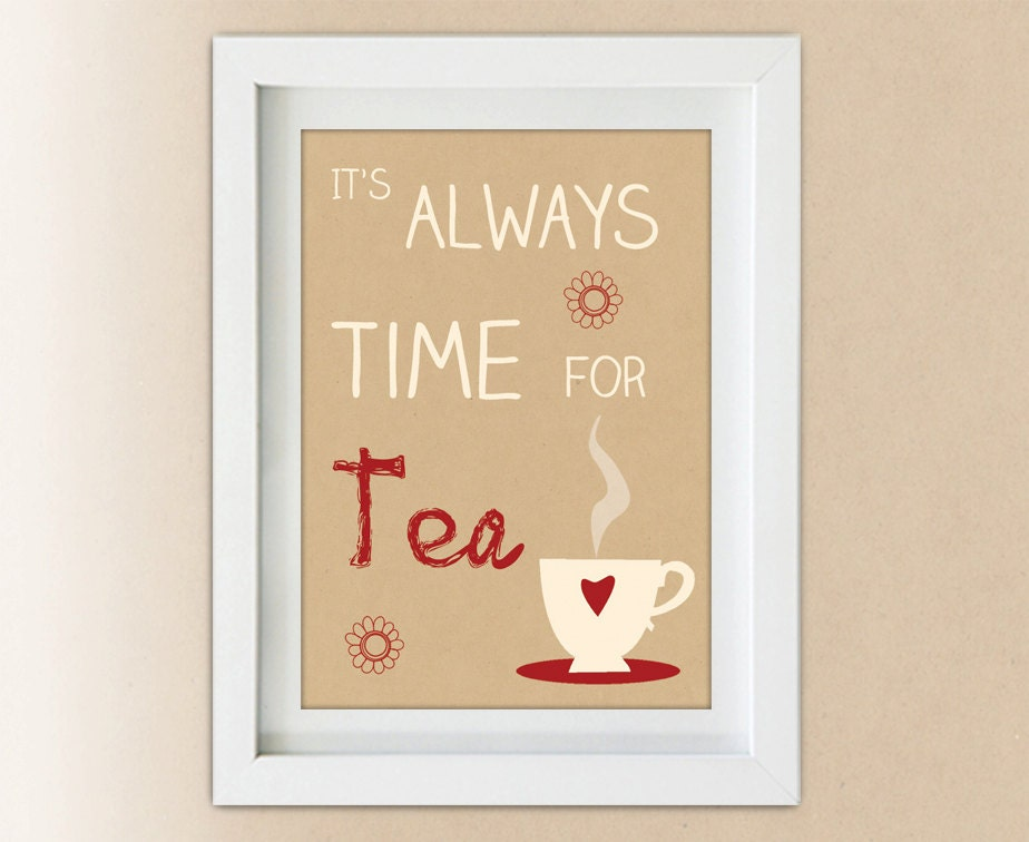 Kitchen Decor Time For Tea Wall Art Print Home By